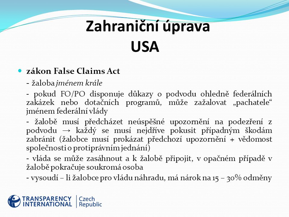 Zahraniční úprava USA zákon False Claims Act - žaloba jménem krále