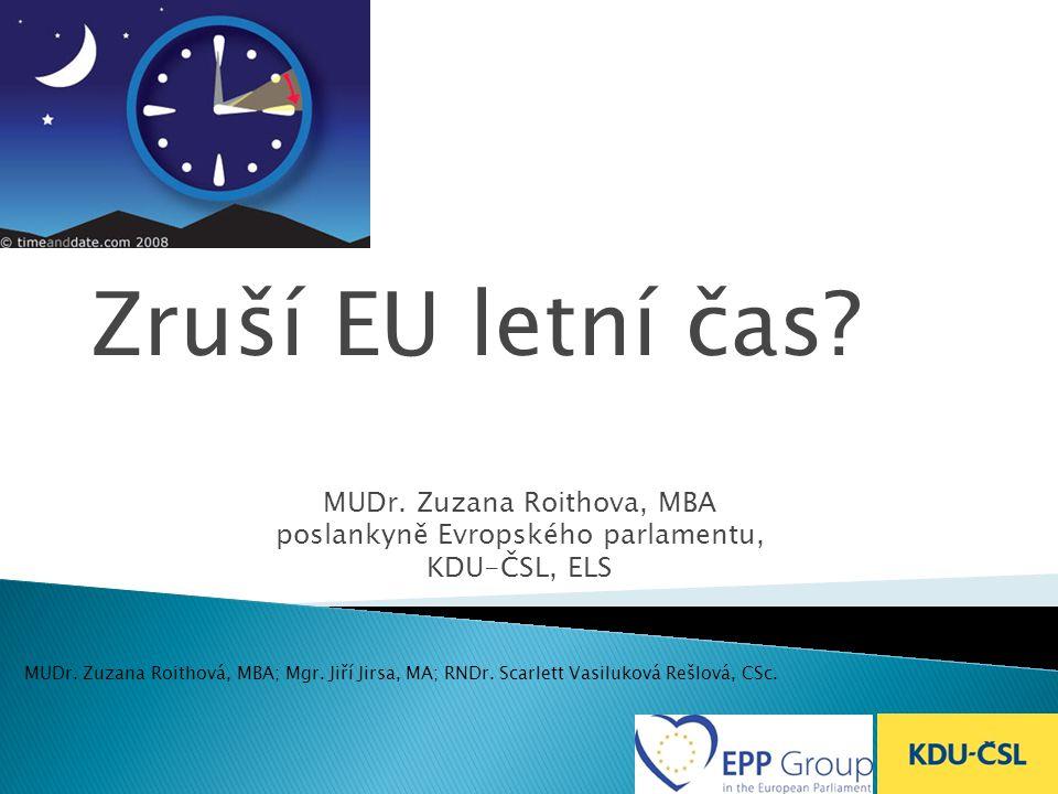 Zruší EU letní čas MUDr. Zuzana Roithova, MBA
