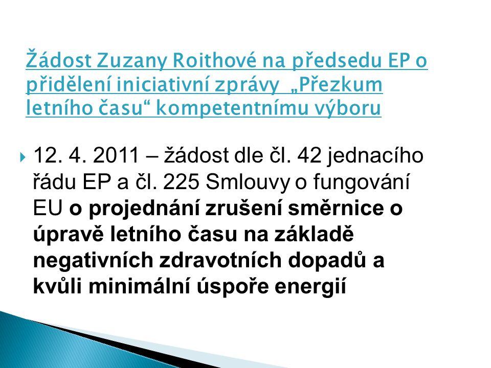 """Žádost Zuzany Roithové na předsedu EP o přidělení iniciativní zprávy """"Přezkum letního času kompetentnímu výboru"""
