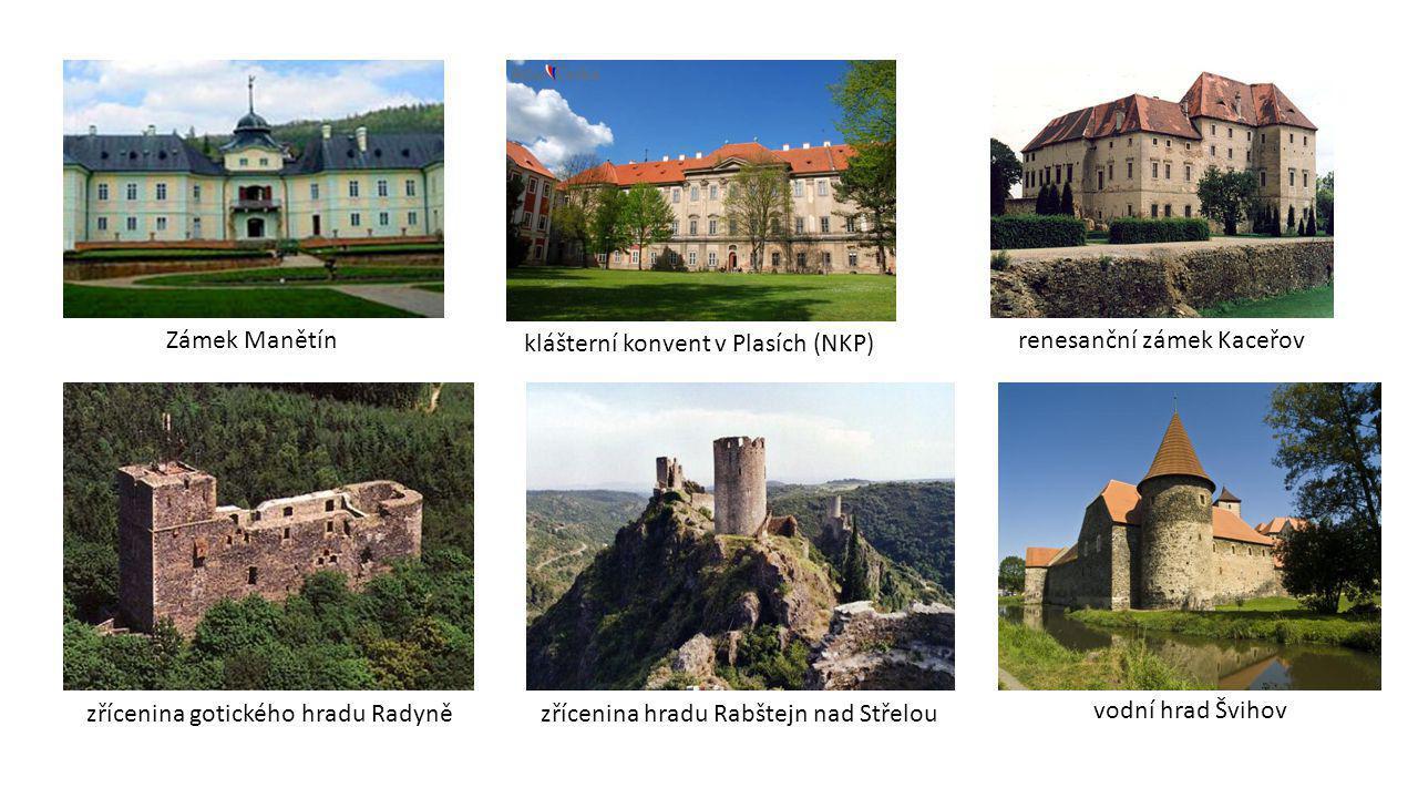 Zámek Manětín klášterní konvent v Plasích (NKP) renesanční zámek Kaceřov. zřícenina gotického hradu Radyně.