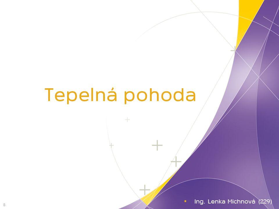 Tepelná pohoda Ing. Lenka Michnová (229)