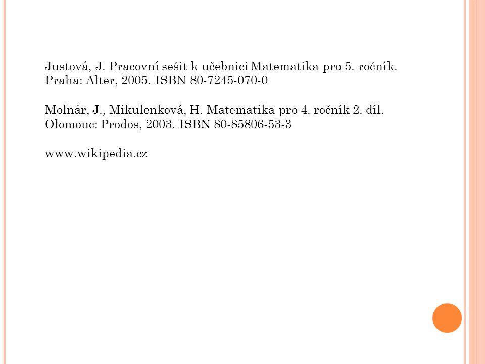 Justová, J. Pracovní sešit k učebnici Matematika pro 5. ročník.