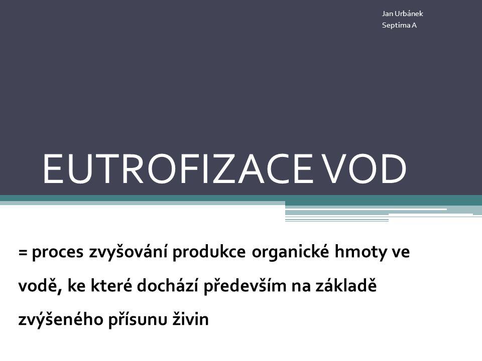 Jan Urbánek Septima A. EUTROFIZACE VOD.