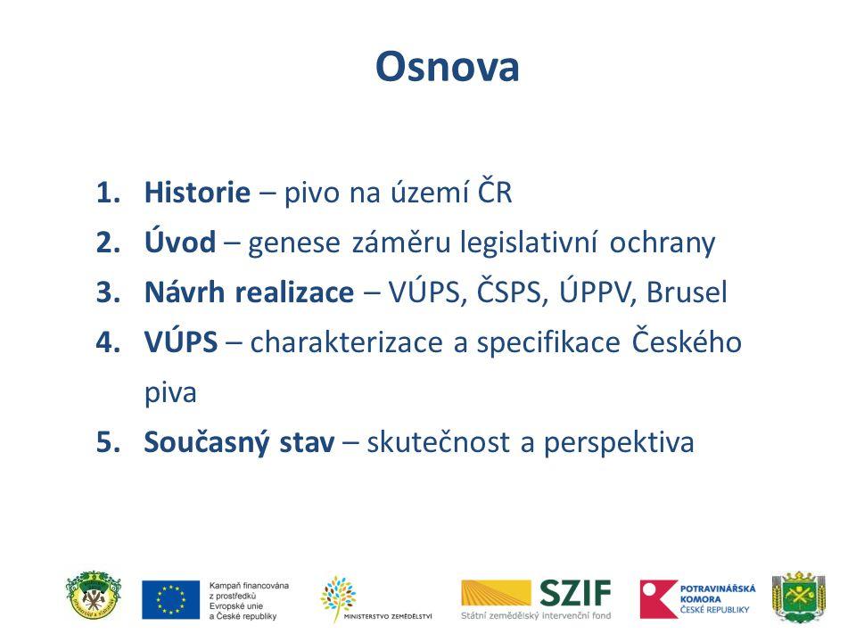 Osnova Historie – pivo na území ČR