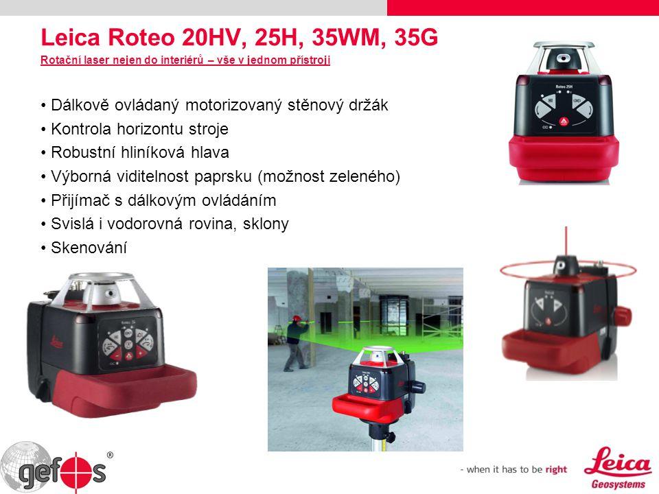 Leica Roteo 20HV, 25H, 35WM, 35G Rotační laser nejen do interiérů – vše v jednom přístroji. Dálkově ovládaný motorizovaný stěnový držák.