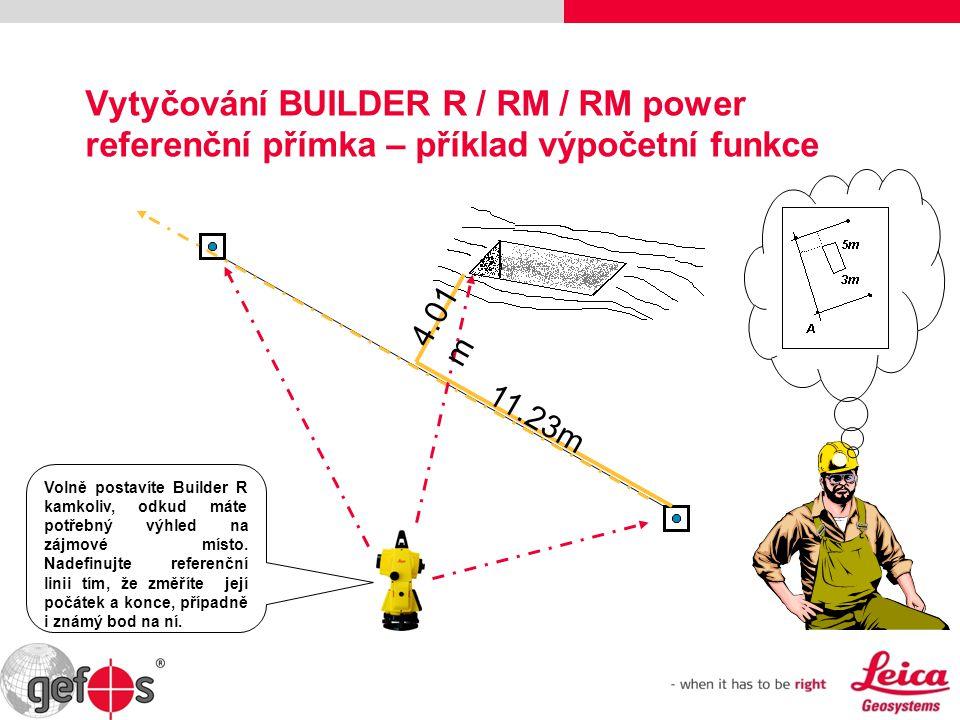 Vytyčování BUILDER R / RM / RM power referenční přímka – příklad výpočetní funkce