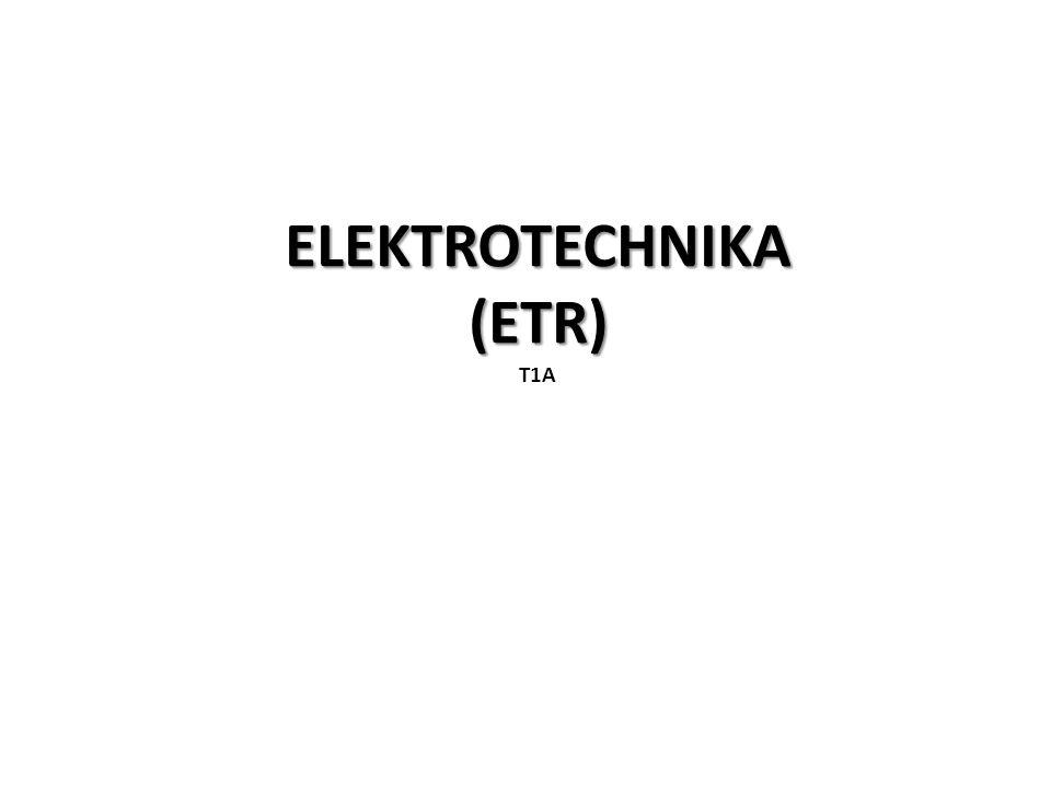 ELEKTROTECHNIKA (ETR) T1A