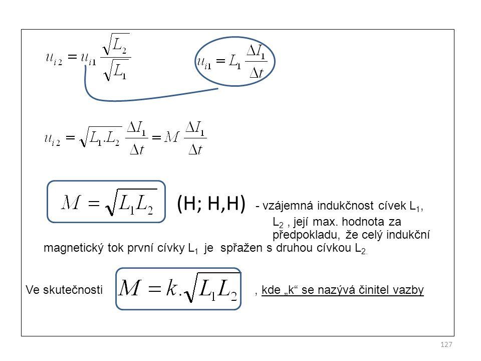 (H; H,H) - vzájemná indukčnost cívek L1, L2 , její max