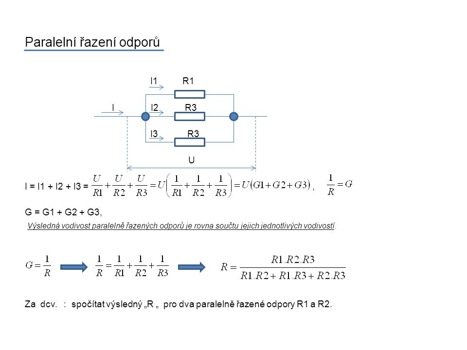 Paralelní řazení odporů I1 R1