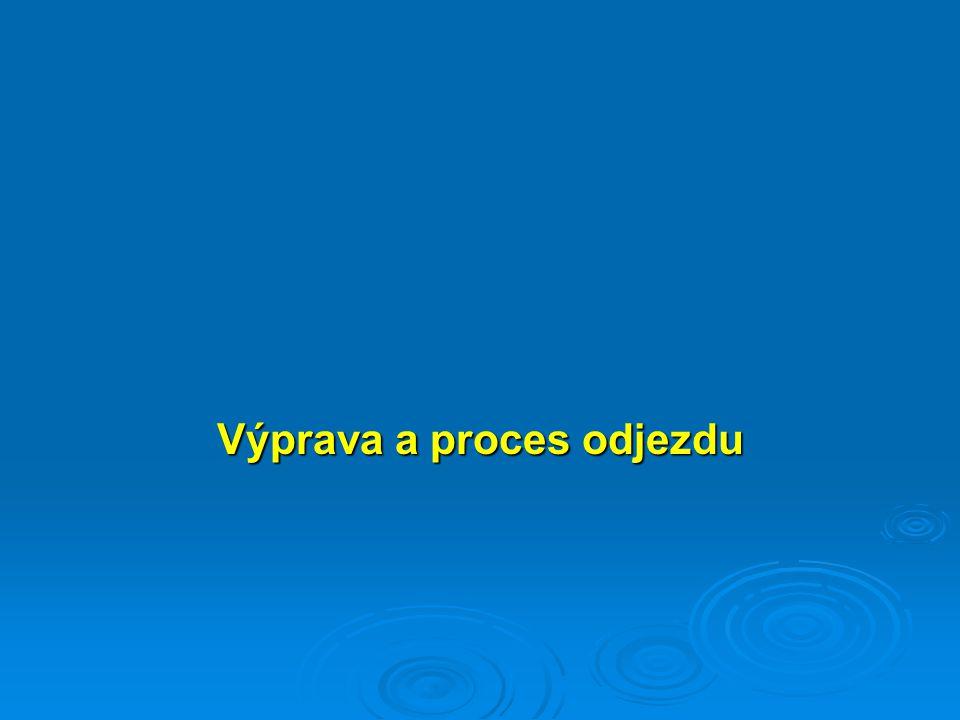 Výprava a proces odjezdu