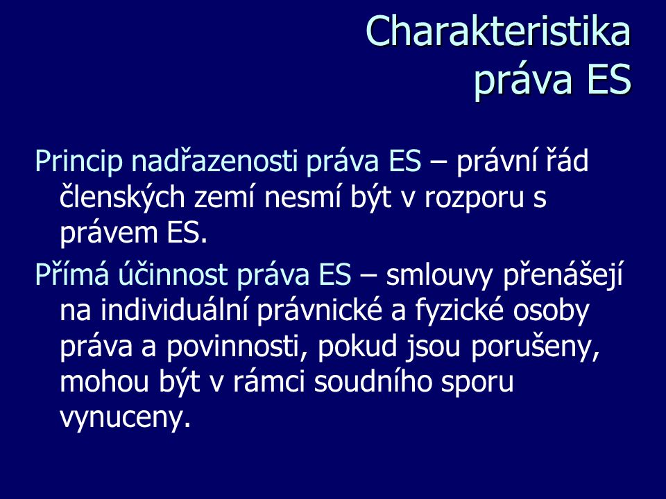 Charakteristika práva ES