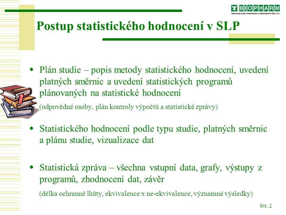 Postup statistického hodnocení v SLP