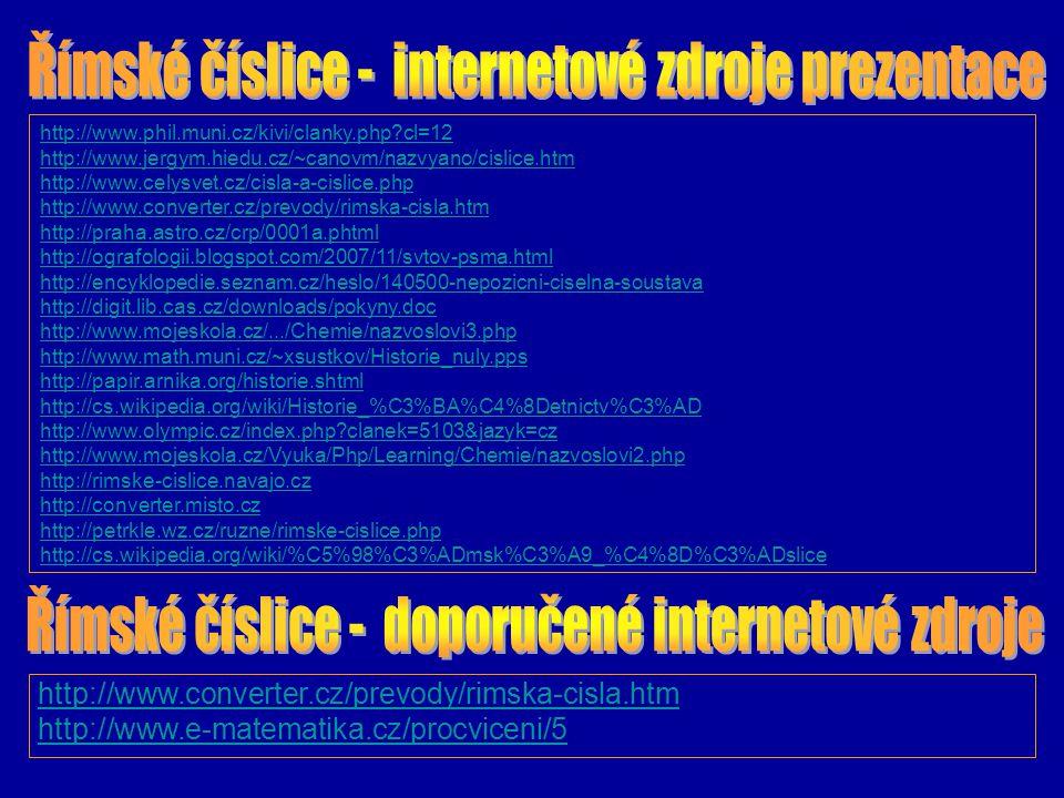Římské číslice - internetové zdroje prezentace