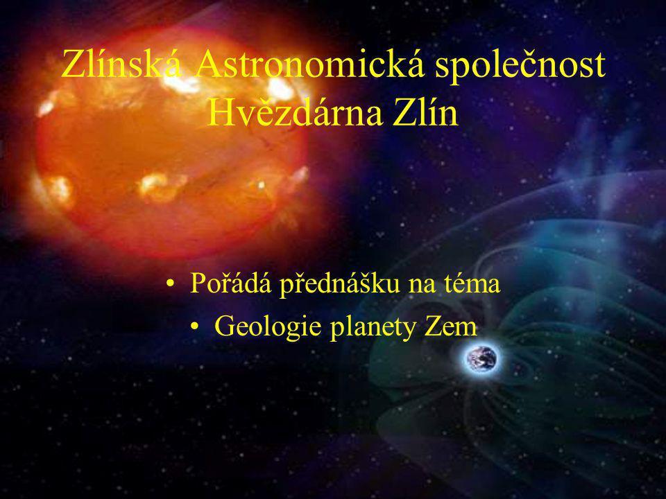 Zlínská Astronomická společnost Hvězdárna Zlín
