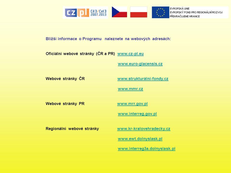 Bližší informace o Programu naleznete na webových adresách: