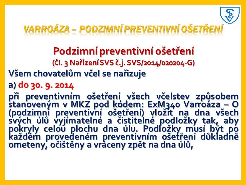 Varroáza – podzimní preventivní ošetření