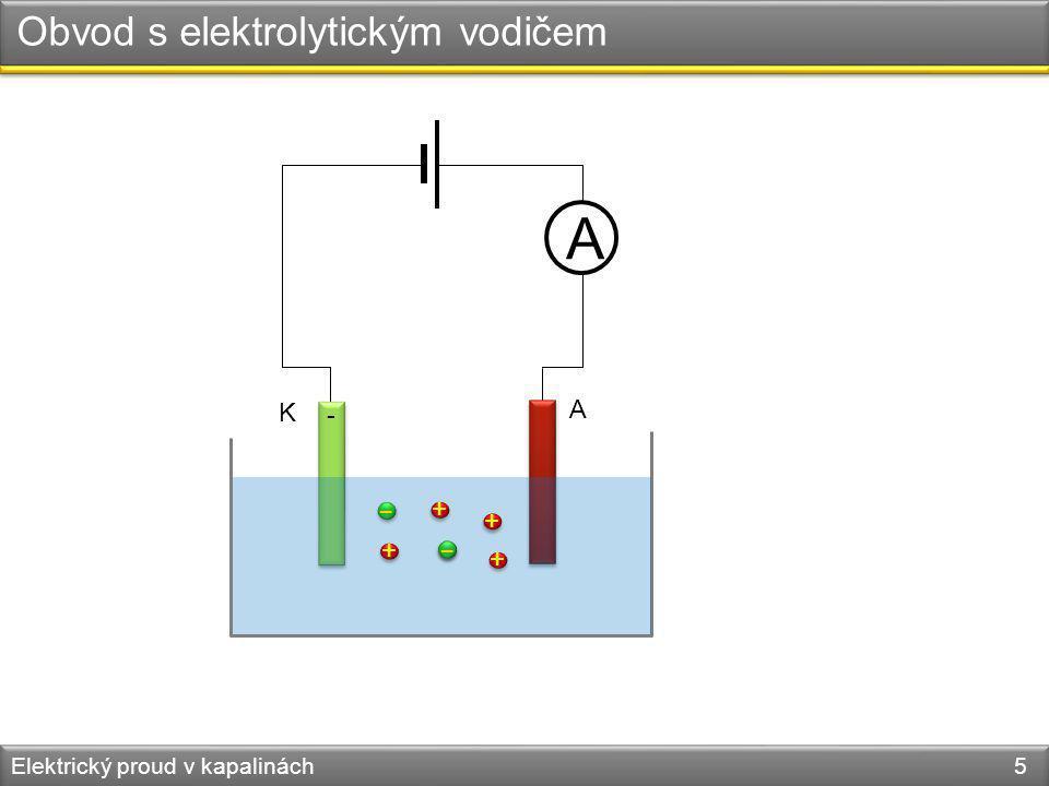 Obvod s elektrolytickým vodičem