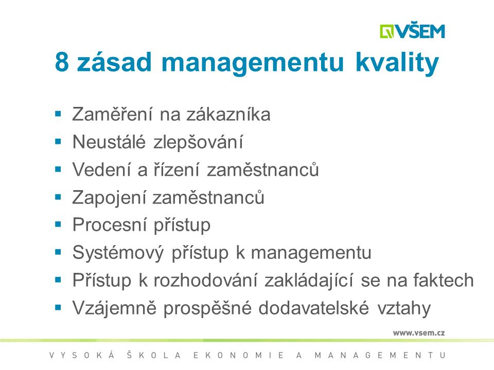 8 zásad managementu kvality