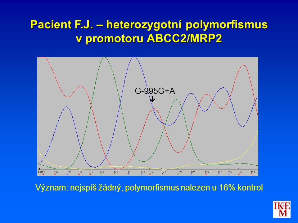 Pacient F.J. – heterozygotní polymorfismus v promotoru ABCC2/MRP2