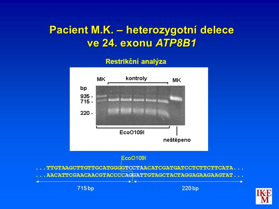 Pacient M.K. – heterozygotní delece ve 24. exonu ATP8B1