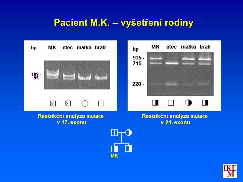 Pacient M.K. – vyšetření rodiny