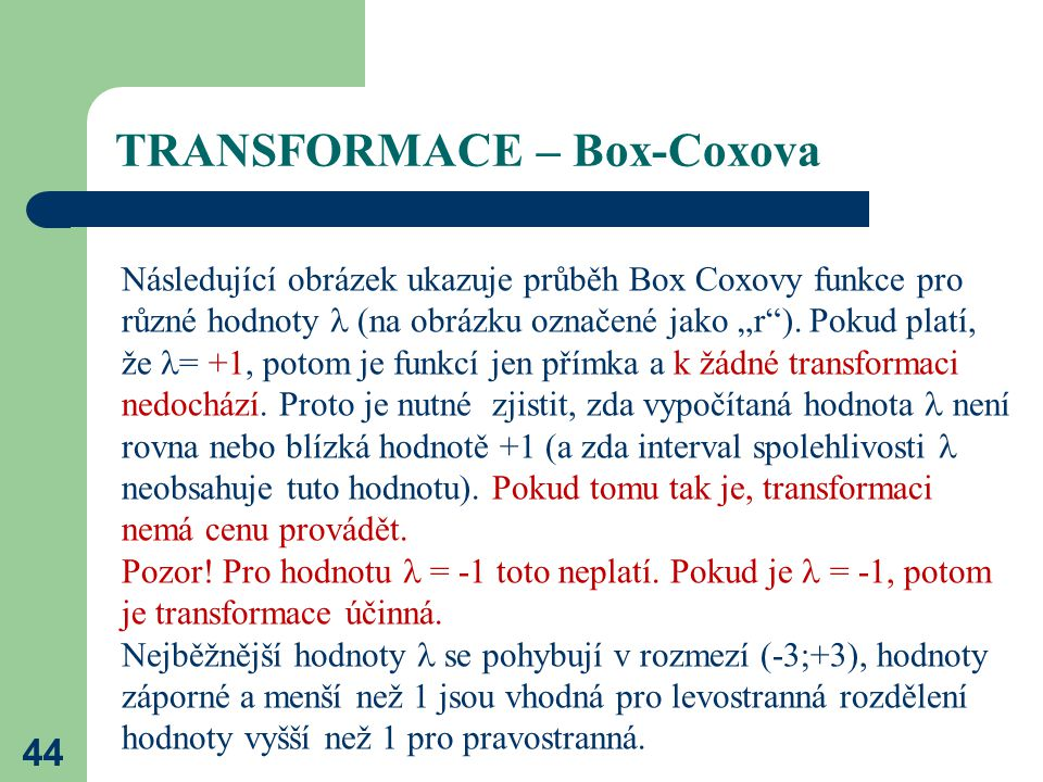 TRANSFORMACE – Box-Coxova