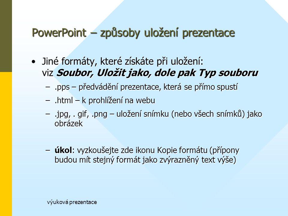 PowerPoint – způsoby uložení prezentace