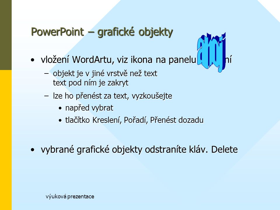 PowerPoint – grafické objekty