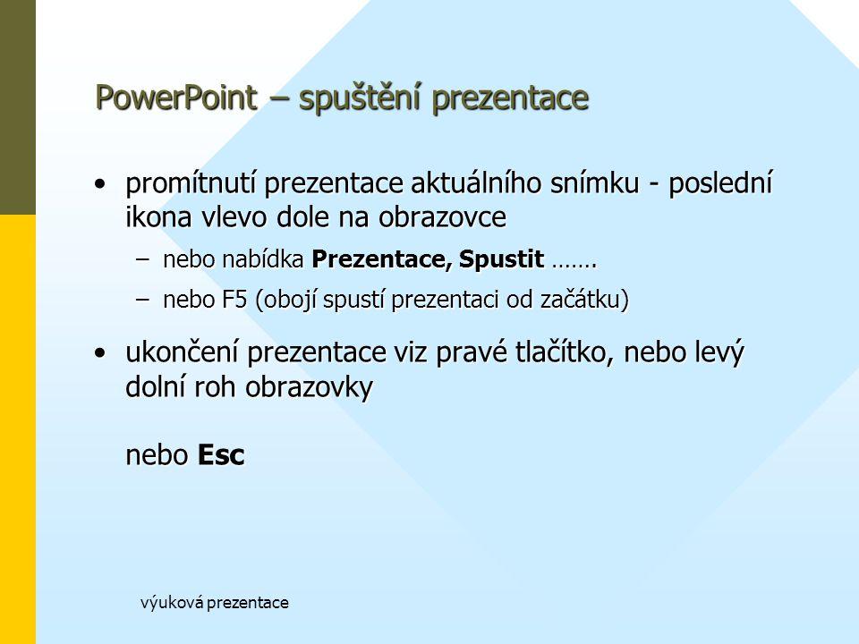 PowerPoint – spuštění prezentace