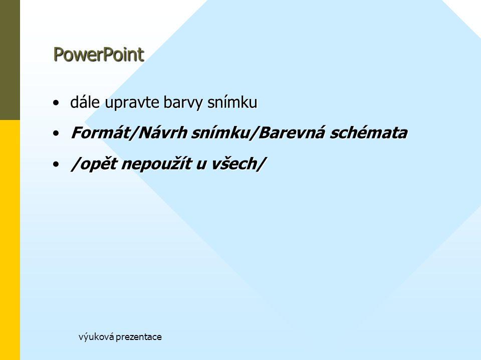 PowerPoint dále upravte barvy snímku