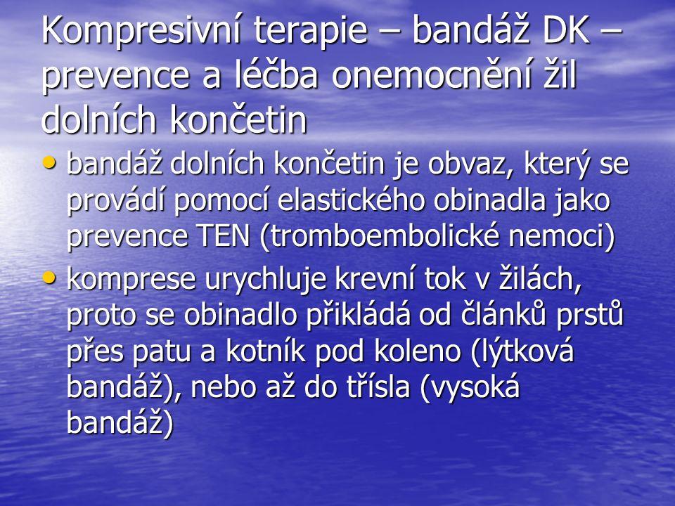 Kompresivní terapie – bandáž DK – prevence a léčba onemocnění žil dolních končetin