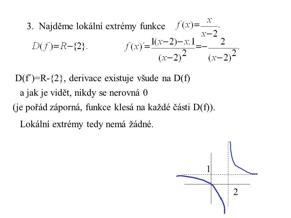 3. Najděme lokální extrémy funkce