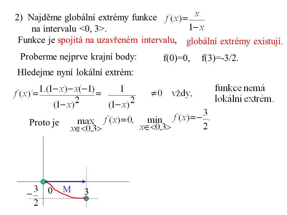 2) Najděme globální extrémy funkce