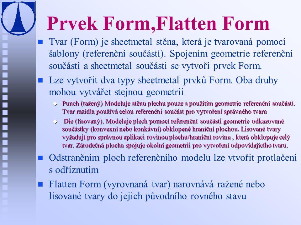Prvek Form,Flatten Form