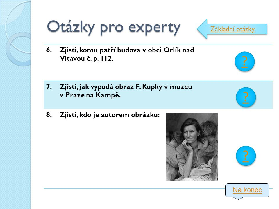 Otázky pro experty Základní otázky 6.