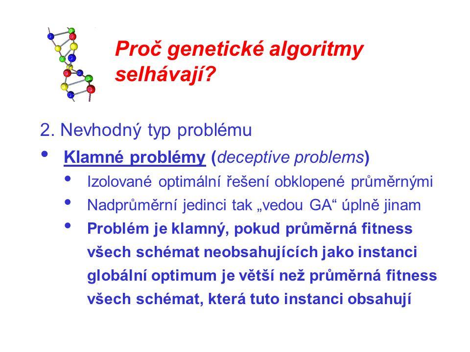 Proč genetické algoritmy selhávají