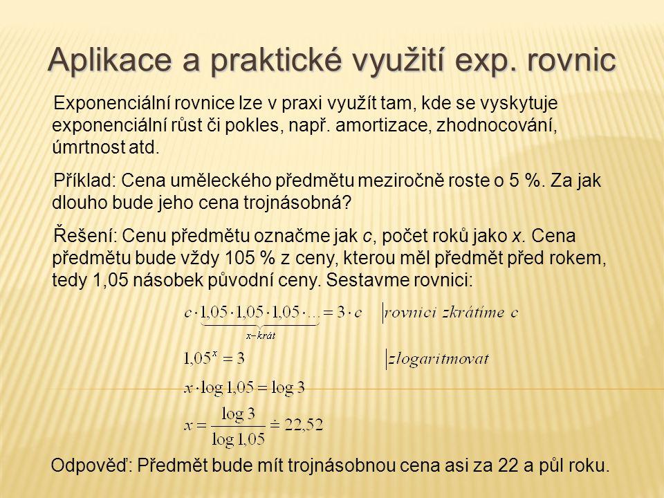 Aplikace a praktické využití exp. rovnic