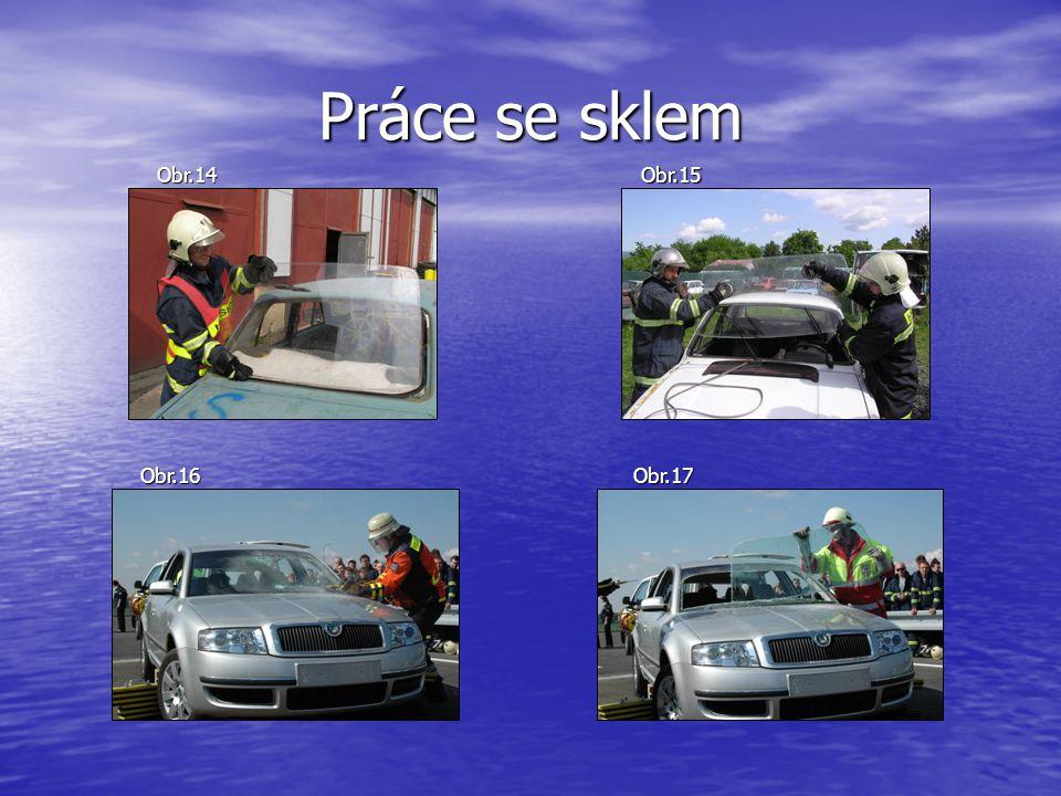 Práce se sklem Obr.14 Obr.15 Obr.16 Obr.17