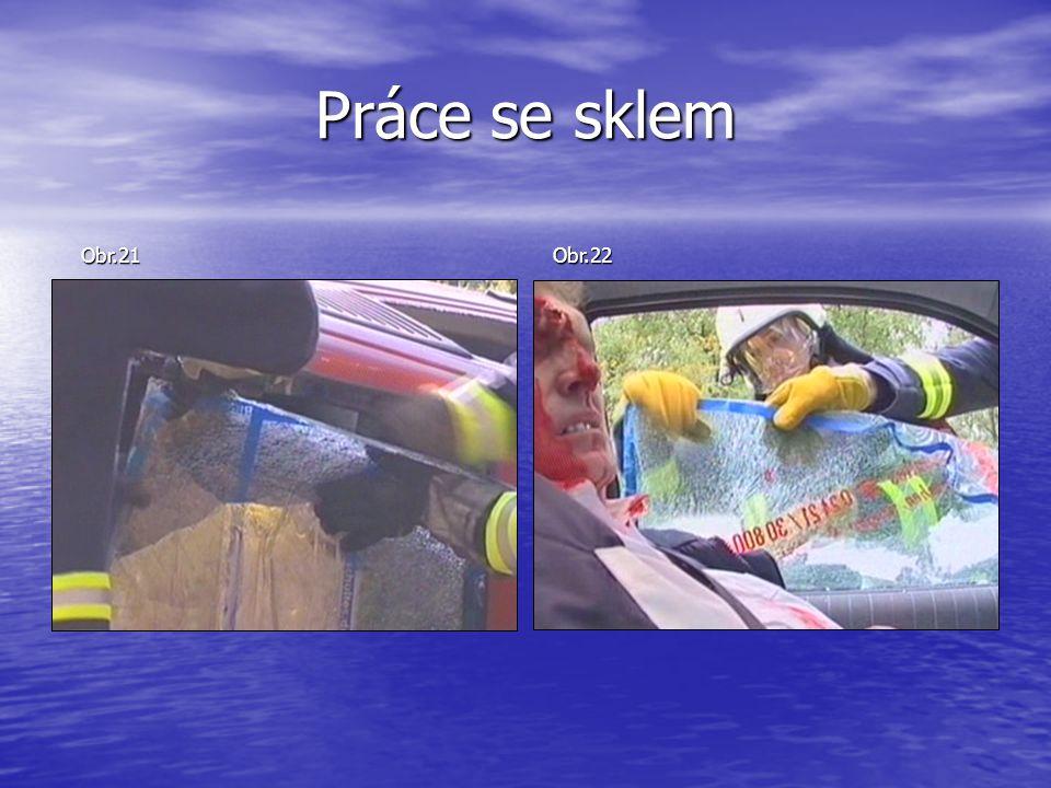 Práce se sklem Obr.21 Obr.22
