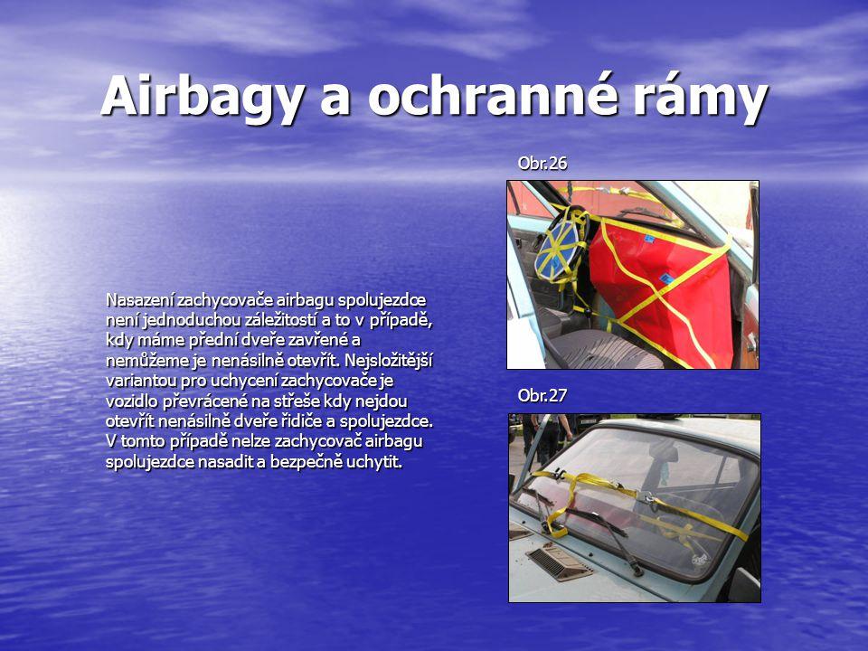 Airbagy a ochranné rámy
