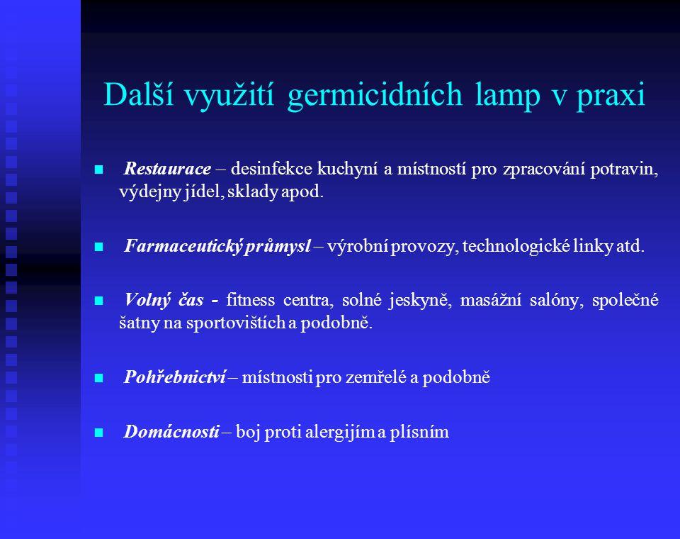 Další využití germicidních lamp v praxi