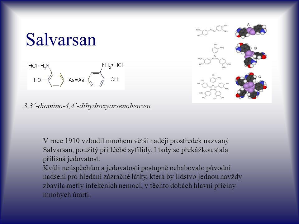 Salvarsan 3,3´-diamino-4,4´-dihydroxyarsenobenzen