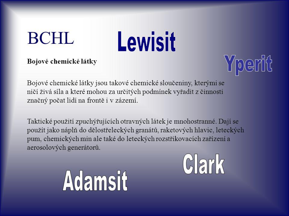 BCHL Lewisit Yperit Clark Adamsit Bojové chemické látky