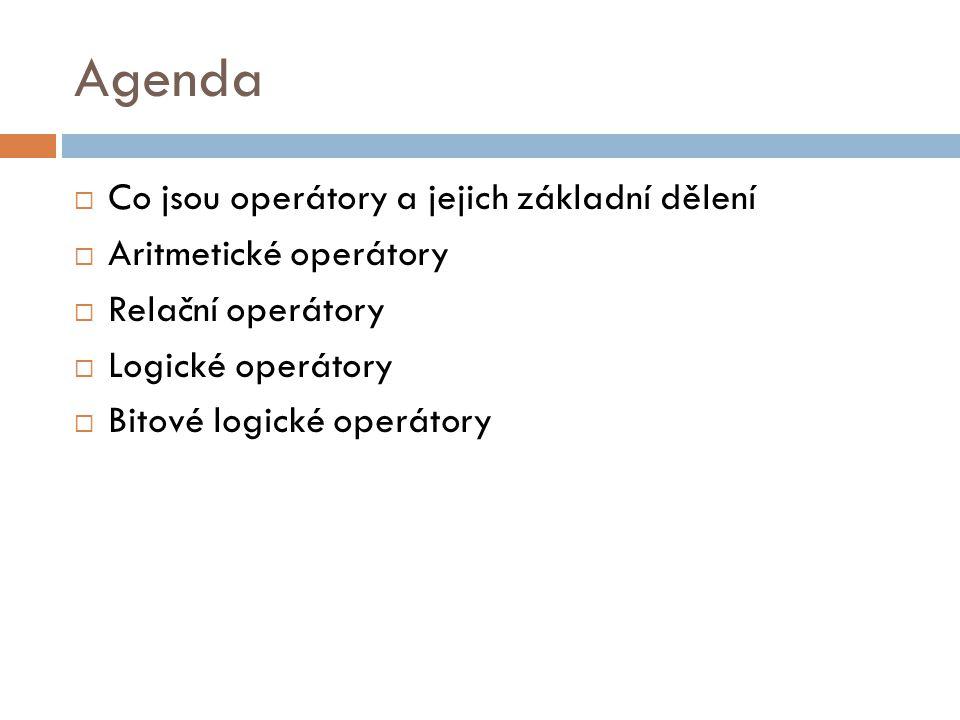 Agenda Co jsou operátory a jejich základní dělení