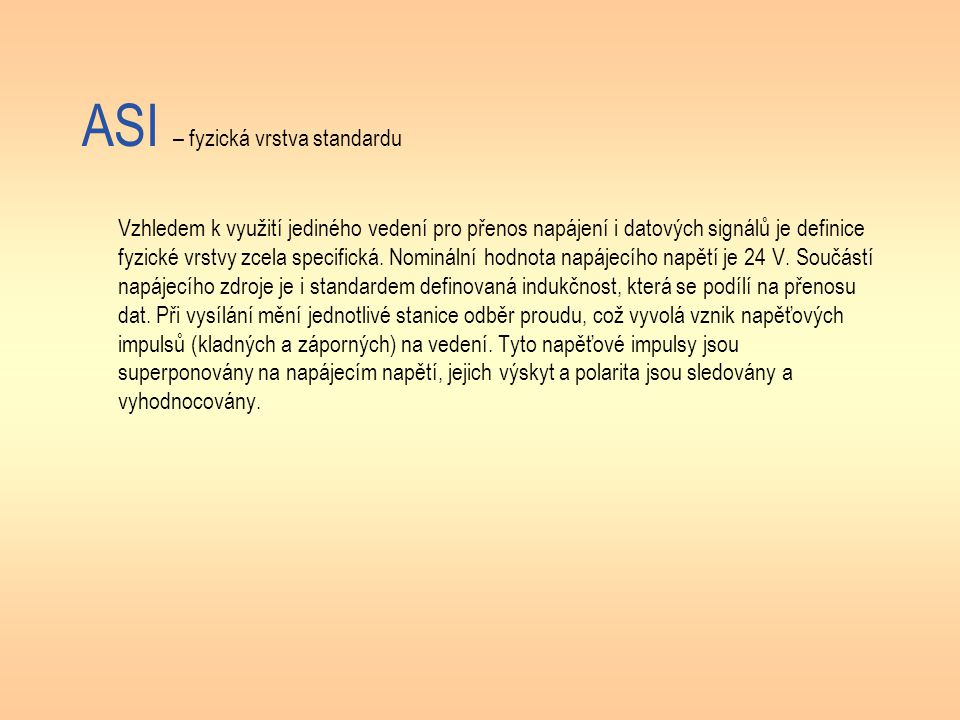 ASI – fyzická vrstva standardu
