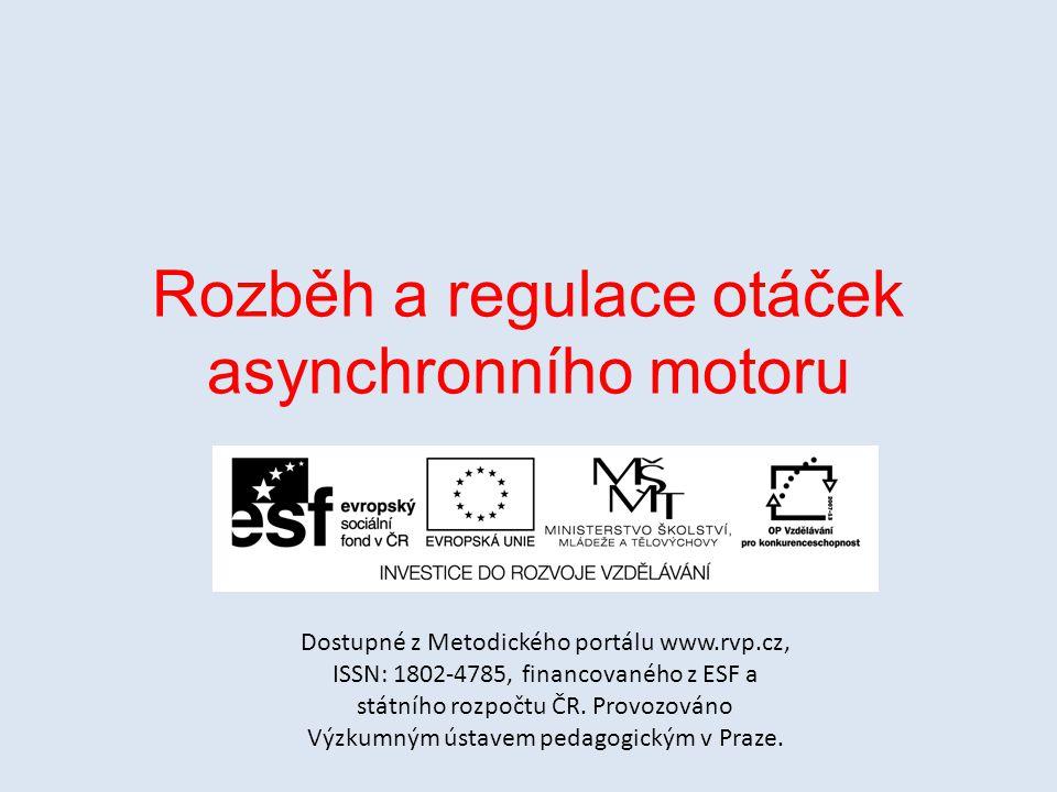Rozběh a regulace otáček asynchronního motoru