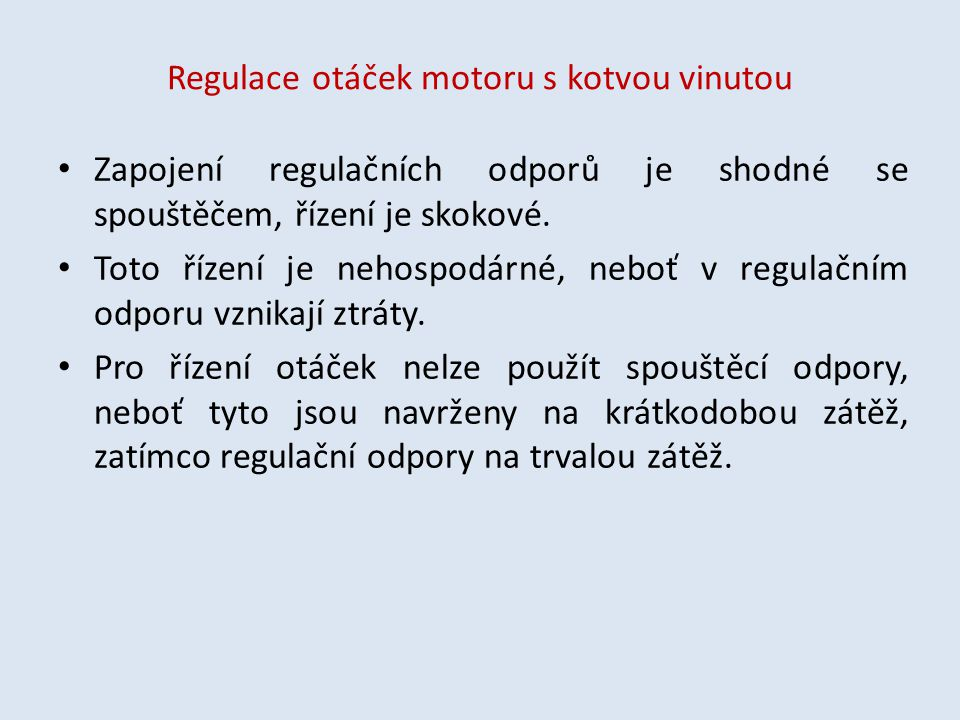 Regulace otáček motoru s kotvou vinutou