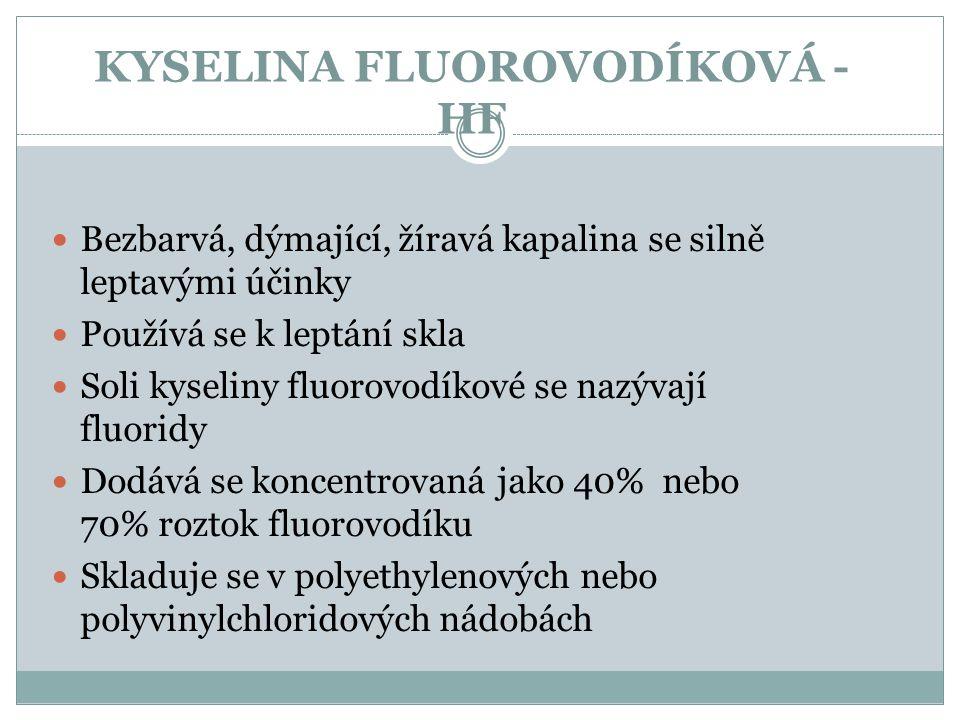 KYSELINA FLUOROVODÍKOVÁ - HF