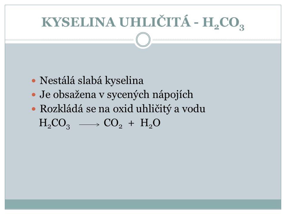 KYSELINA UHLIČITÁ - H2CO3