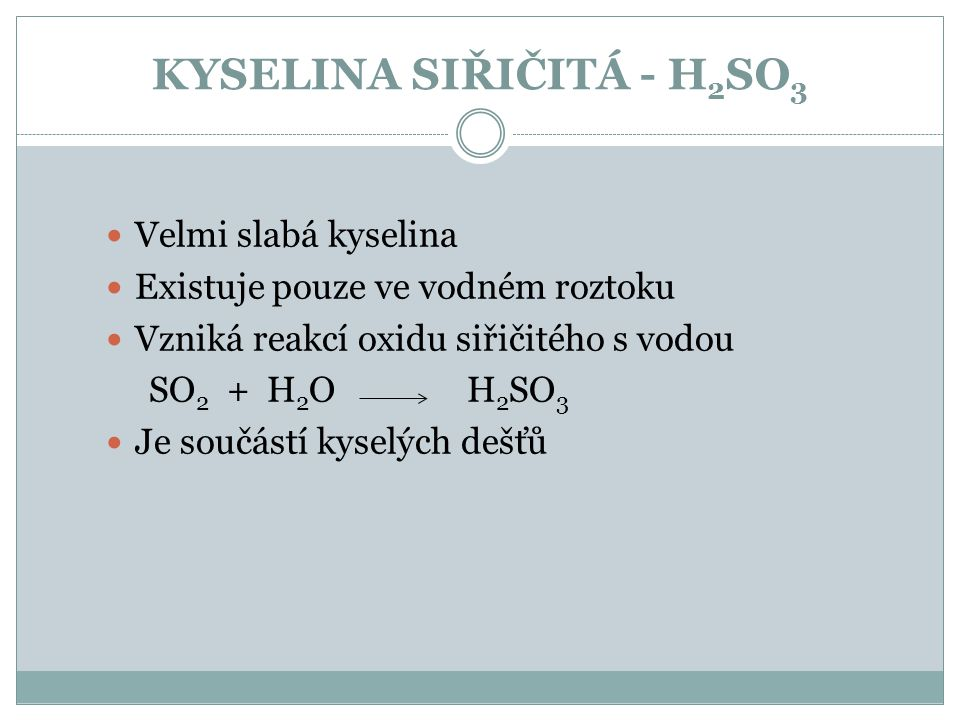 KYSELINA SIŘIČITÁ - H2SO3